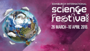 Edinburgh International Science Festival 2016